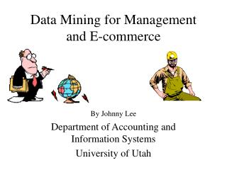 Data Mining for Management and E-commerce
