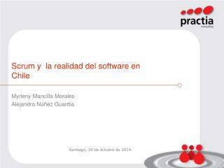 Scrum y  la realidad del software en Chile