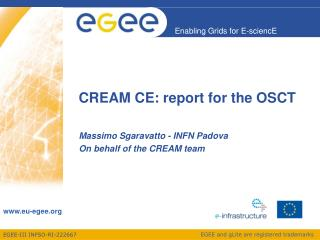 CREAM CE: report for the OSCT