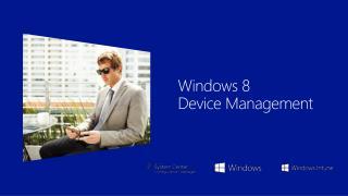 Windows 8 Device Management