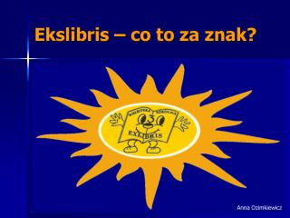 Ekslibris – co to za znak?