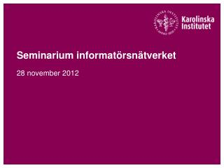 Seminarium informatörsnätverket