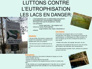 LUTTONS CONTRE L�EUTROPHISATION LES LACS EN DANGER: