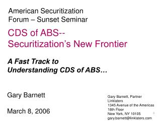 CDS of ABS-- Securitization s New Frontier