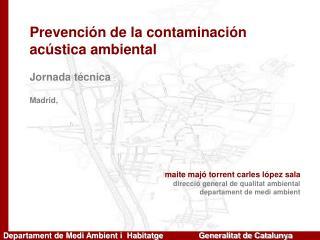 Departament de Medi Ambient i  Habitatge                Generalitat de Catalunya