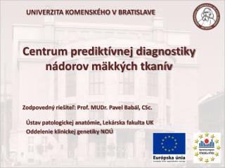 Centrum prediktívnej diagnostiky nádorov mäkkých tkanív