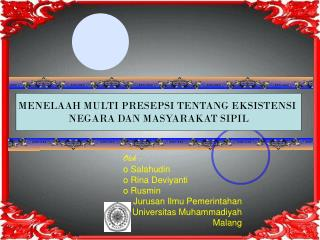 Oleh :  Salahudin  Rina Deviyanti  Rusmin Jurusan Ilmu Pemerintahan