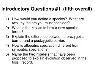 Introductory Questions #1  (fifth overall)