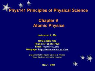 Phys141  Principles of Physical Science Chapter 9  Atomic Physics