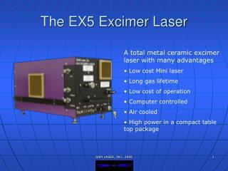 The EX5 Excimer Laser