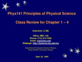 Phys141  Principles of Physical Science  Class Review for Chapter 1 – 4
