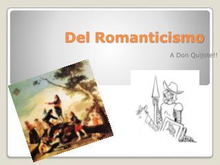 Del  Romanticismo