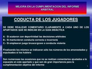 MEJORA EN LA CUMPLIMENTACION DEL INFORME ARBITRAL