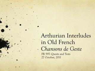 Arthurian Interludes  in Old French  Chansons de Geste
