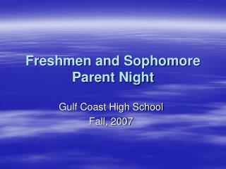Freshmen and Sophomore Parent Night