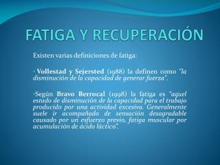 FATIGA Y RECUPERACIÓN