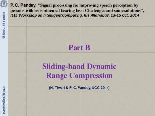Part B Sliding-band Dynamic  Range  Compression ( N.  Tiwari  & P. C. Pandey, NCC 2014 )