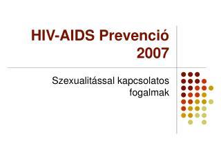 HIV-AIDS Prevenció 2007