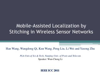 Mobile-Assisted Localization by Stitching in Wireless Sensor Networks