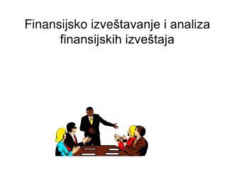 Finansijsko izve štavanje i analiza finansijskih izveštaja
