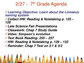 2/27 -  7 th  Grade Agenda