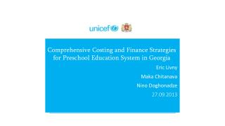 Comprehensive Costing and Finance Strategies for Preschool Education System in Georgia Eric  Livny