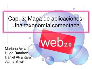 Cap. 3: Mapa de aplicaciones. Una taxonomía comentada