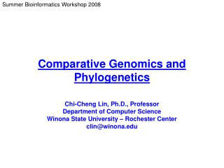 Comparative Genomics and Phylogenetics