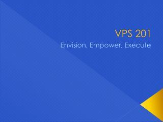 VPS 201