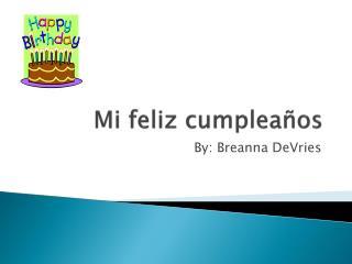 Mi feliz cumpleaños