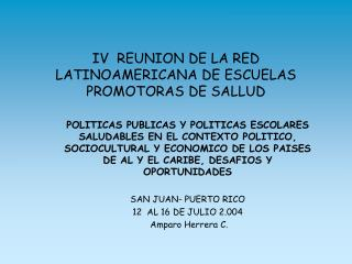 IV  REUNION DE LA RED LATINOAMERICANA DE ESCUELAS PROMOTORAS DE SALLUD