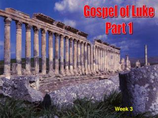 Gospel of Luke Part 1