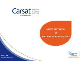 SANTE AU TRAVAIL  ET RISQUES PSYCHOSOCIAUX