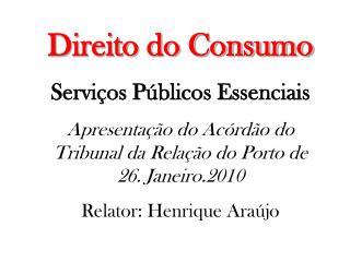 Direito do Consumo Serviços Públicos Essenciais