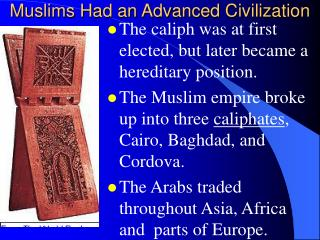 Muslims Had an Advanced Civilization