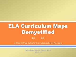 ELA Curriculum Maps Demystified