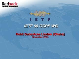 IETF 58 OSPF WG