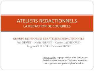 ATELIERS REDACTIONNELS LA REDACTION DE COURRIELS