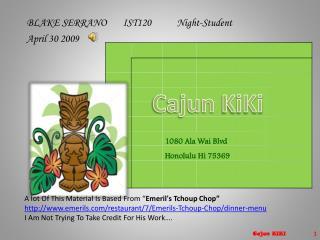 Cajun  KiKi