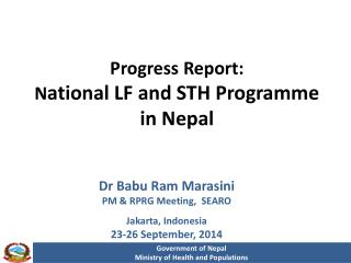 Progress Report: N ational LF and STH Programme  in Nepal