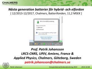 Nästa  generation batterier för hybrid- och  elfordon