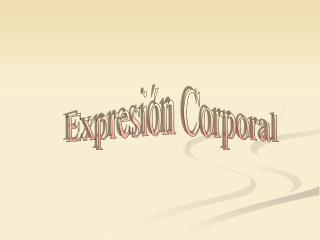 Expresi�n Corporal