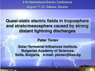 Peter Tonev Solar-Terrestrial Influences Institute,  Bulgarian Academy of Sciences,