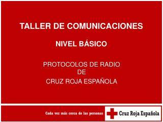PROTOCOLOS DE RADIO  DE  CRUZ ROJA ESPAÑOLA