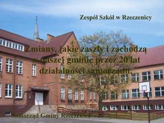 Zespół Szkół w Rzeczenicy