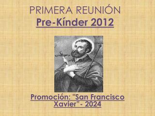 PRIMERA REUNIÓN Pre-Kínder 2012