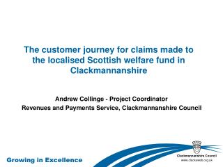 The customer journey for claims made to the localised Scottish welfare fund in Clackmannanshire