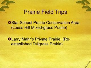 Prairie Field Trips