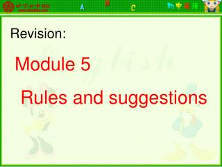 Revision: Module 5    Rules and suggestions