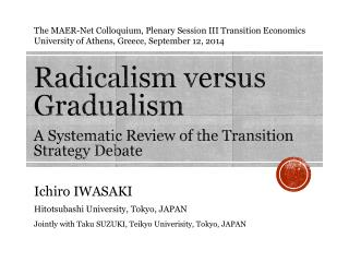 Radicalism versus Gradualism A Systematic Review of the Transition Strategy Debate
